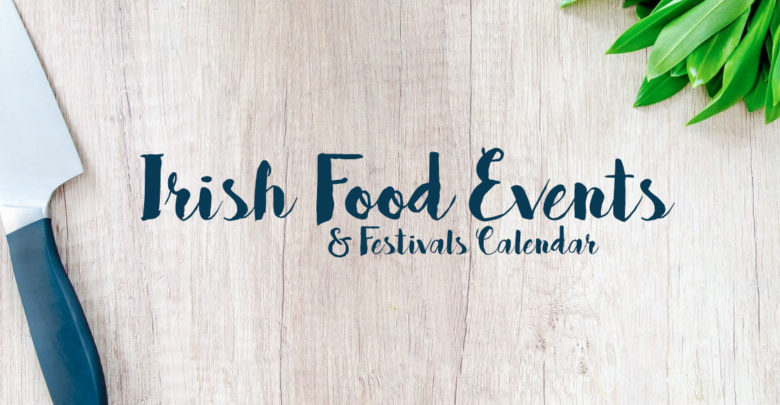 Irish Food Events & Festivals