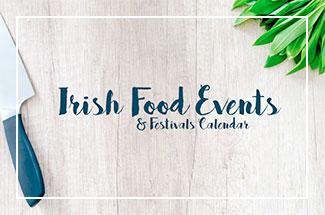 Irish food events calendar