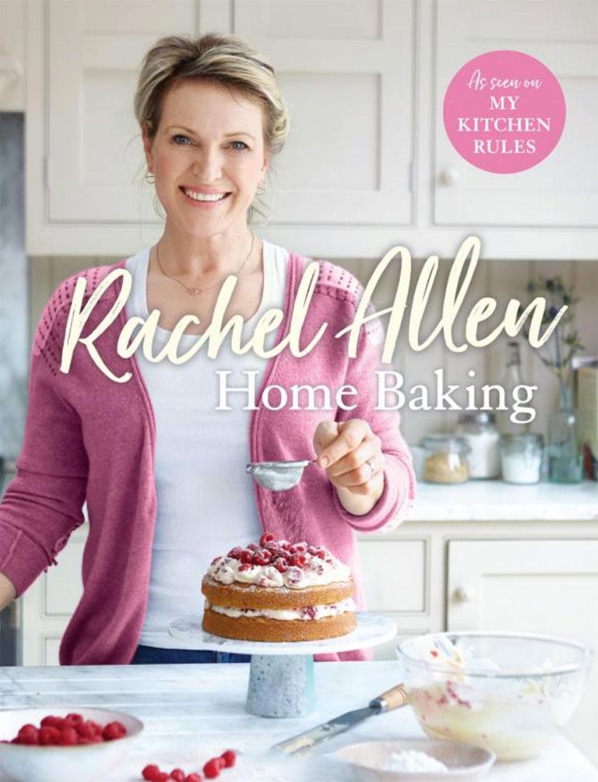 Rachel Allen's Home Baking