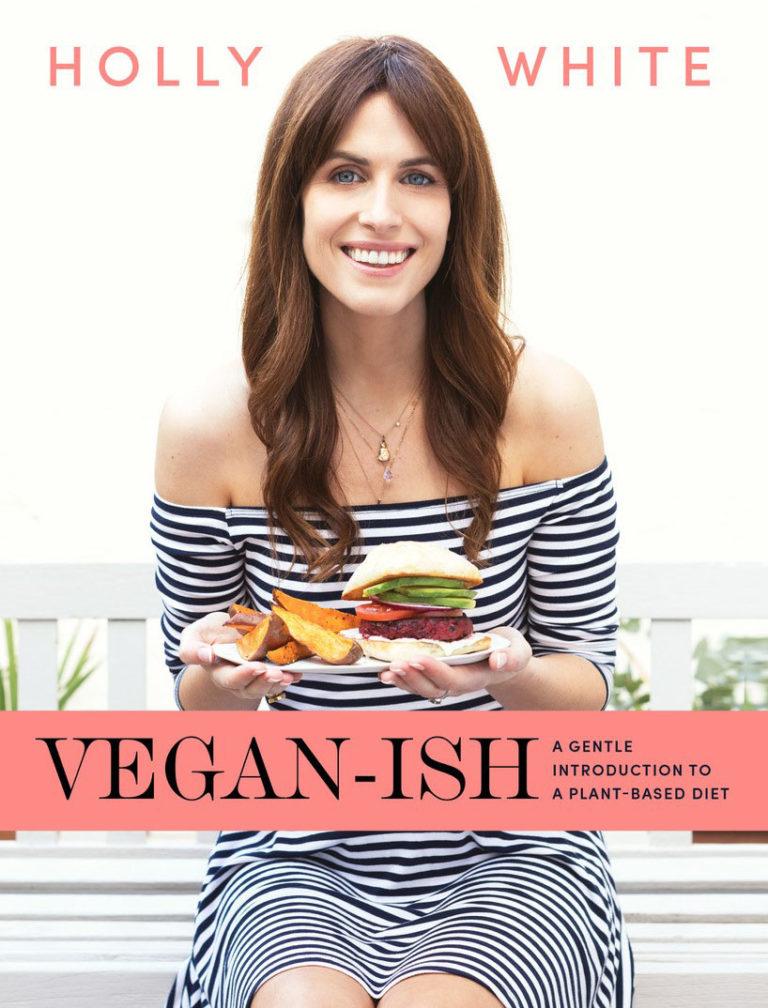 Holly White: Vegan-ish