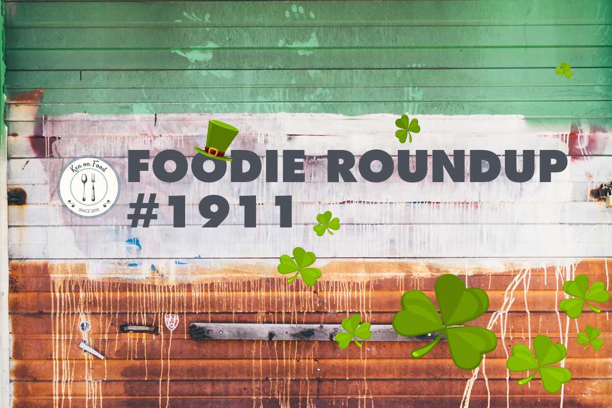 Foodie Roundup #1911