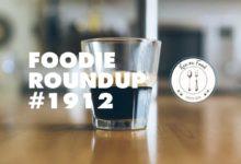 Foodie Roundup #1912