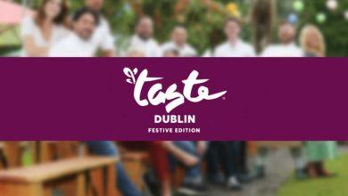 Taste of Dublin: Festive Edition