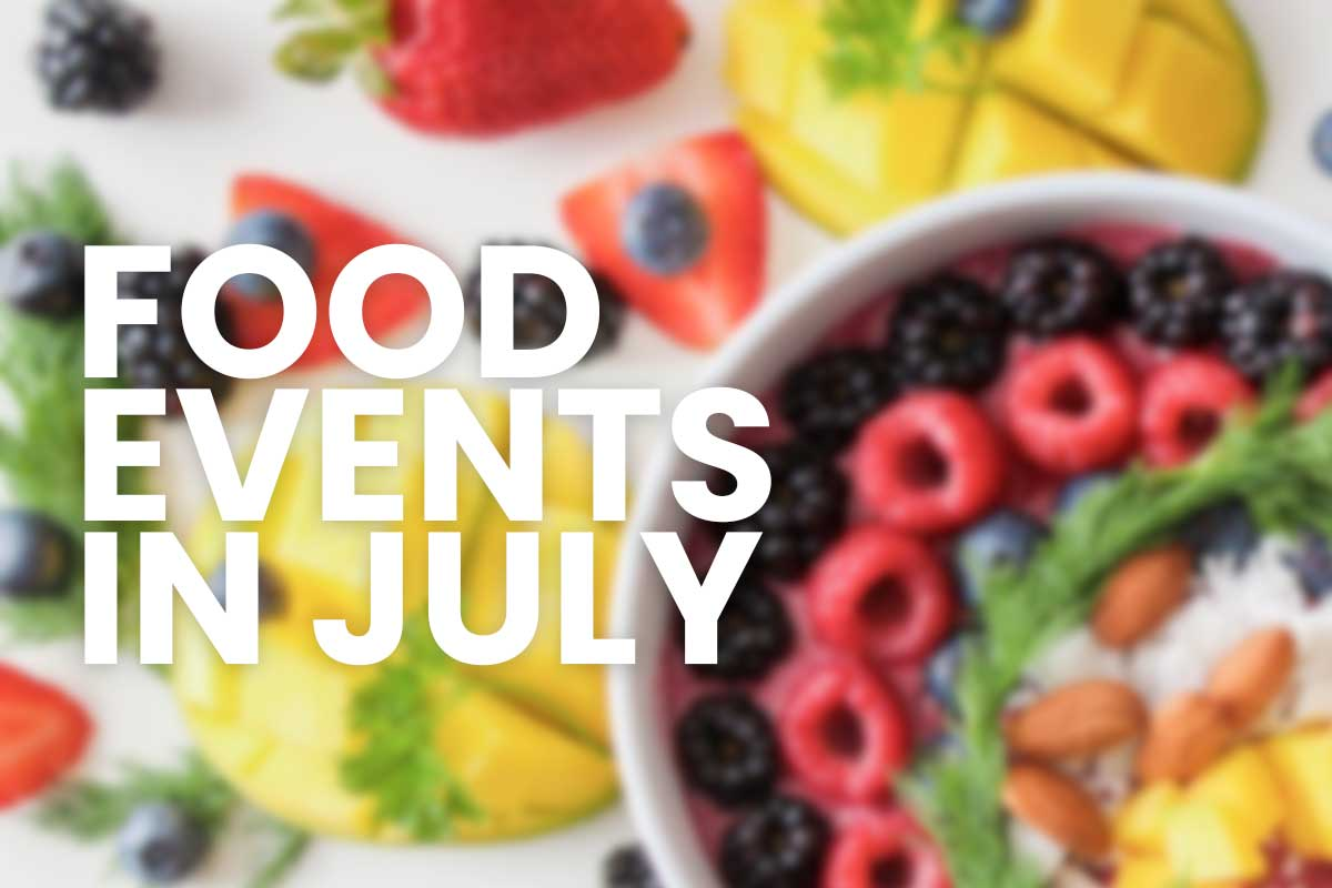 Food events in July