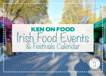 Irish Food Events & Festivals Calendar