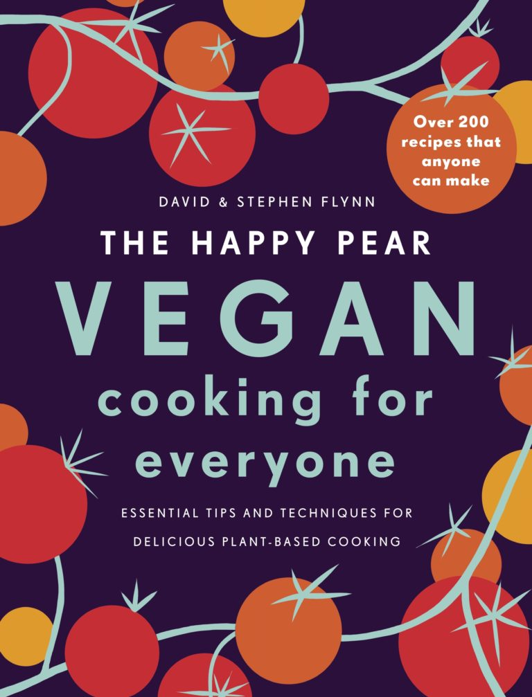 The Happy Pear - Vegan Cooing For Everyone
